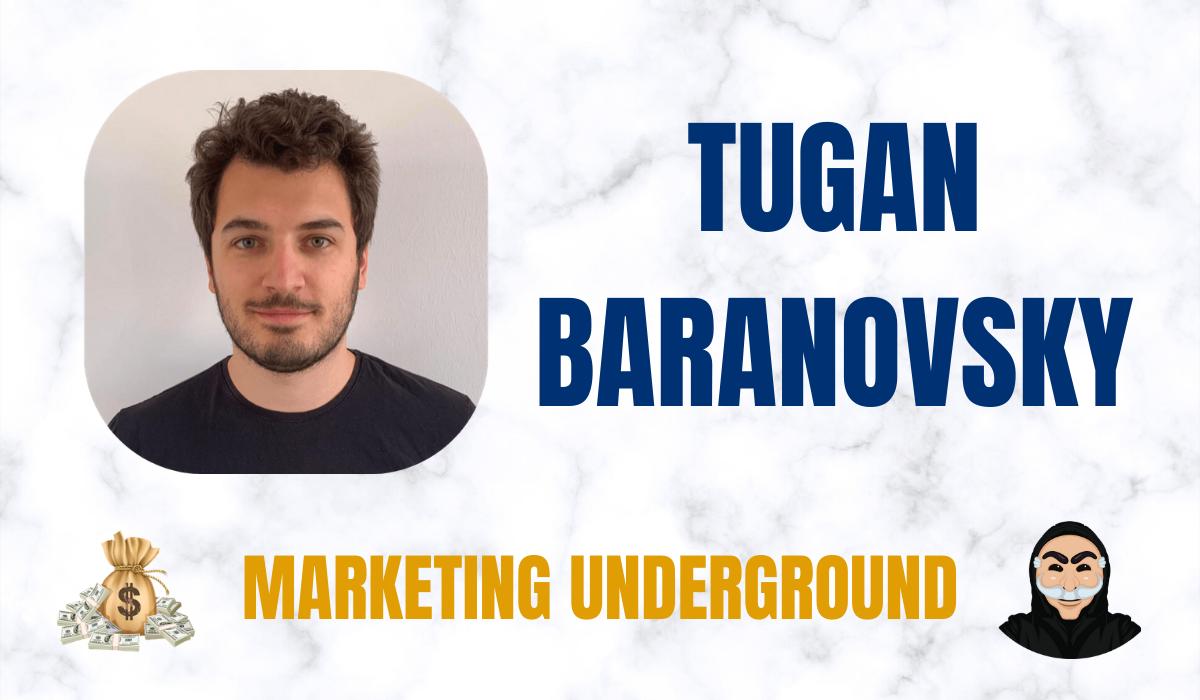 Tugan Baranovsky Bara Marketing Underground