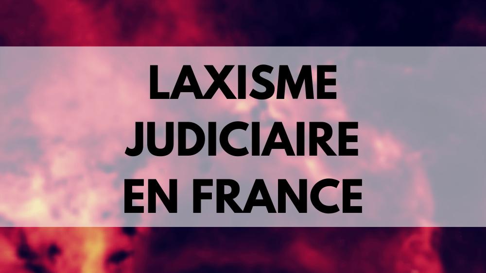 Laxisme judiciaire France