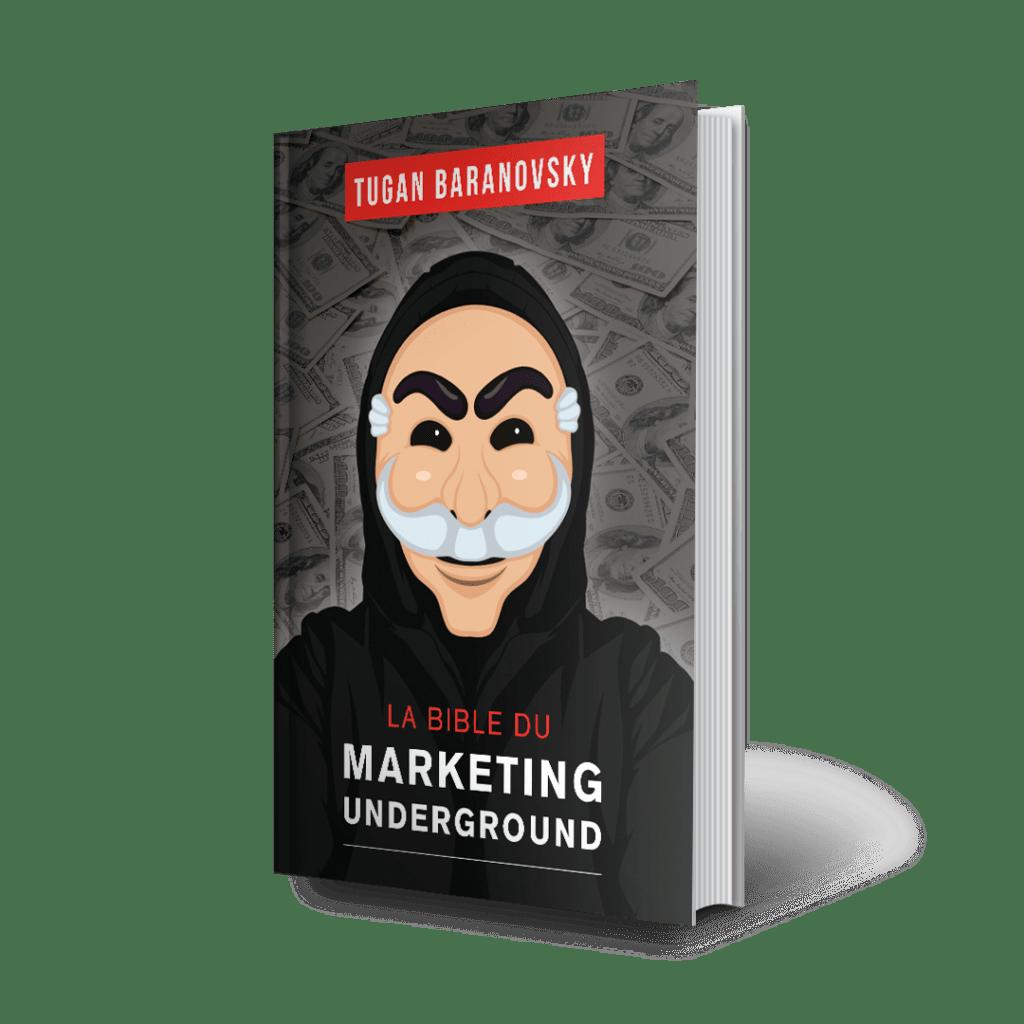 Bible du Marketing Underground