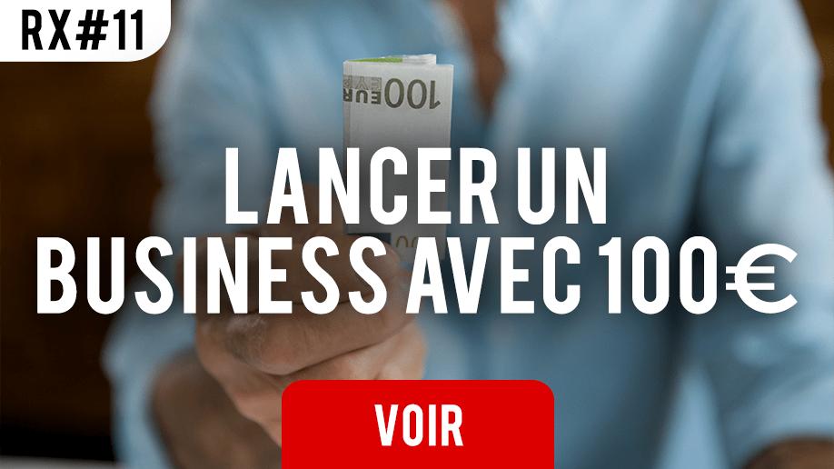 Lancer un business avec 100€